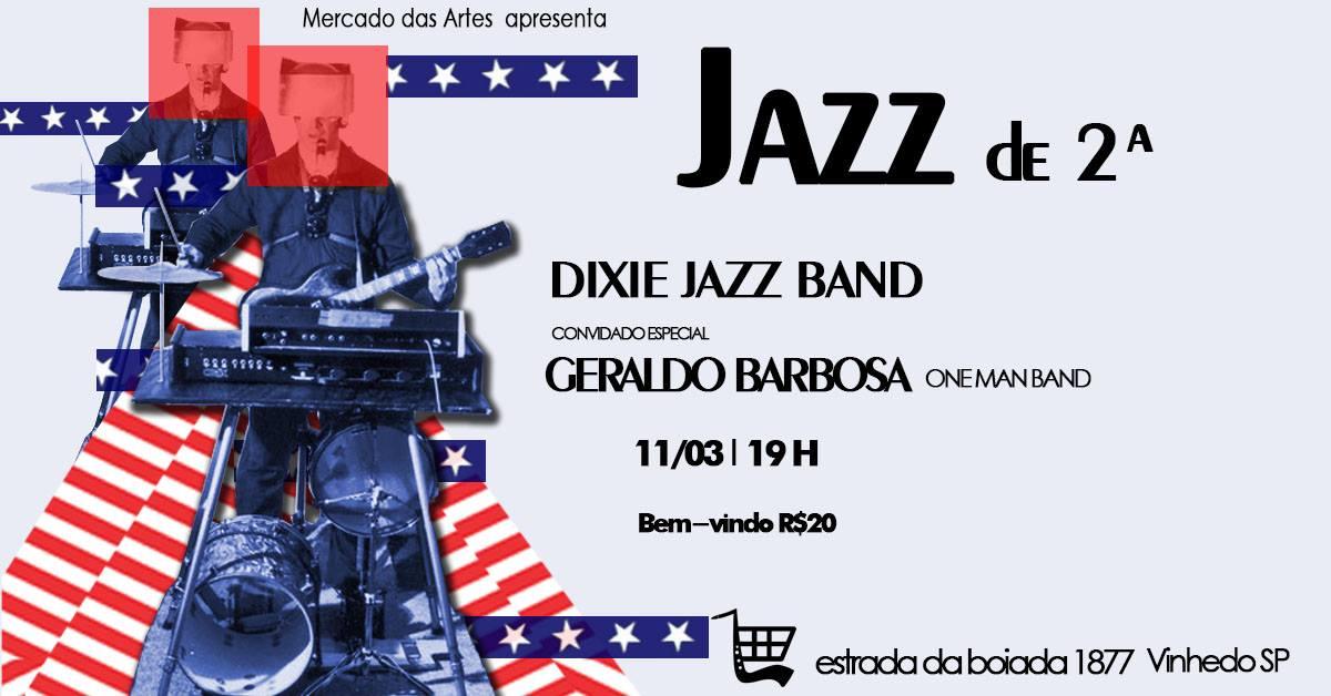 Jazz de 2ª recebe o One Man Band Geraldo Barbosa, Célia Artiolli e Tati Farias